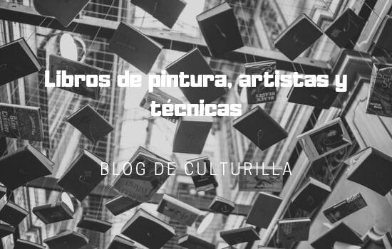 Libros de pintura, artistas y técnicas.